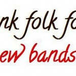 Thank Folk For New Bands