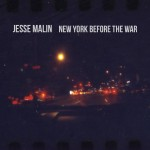 Album Review: Jesse Malin – New York Before The War